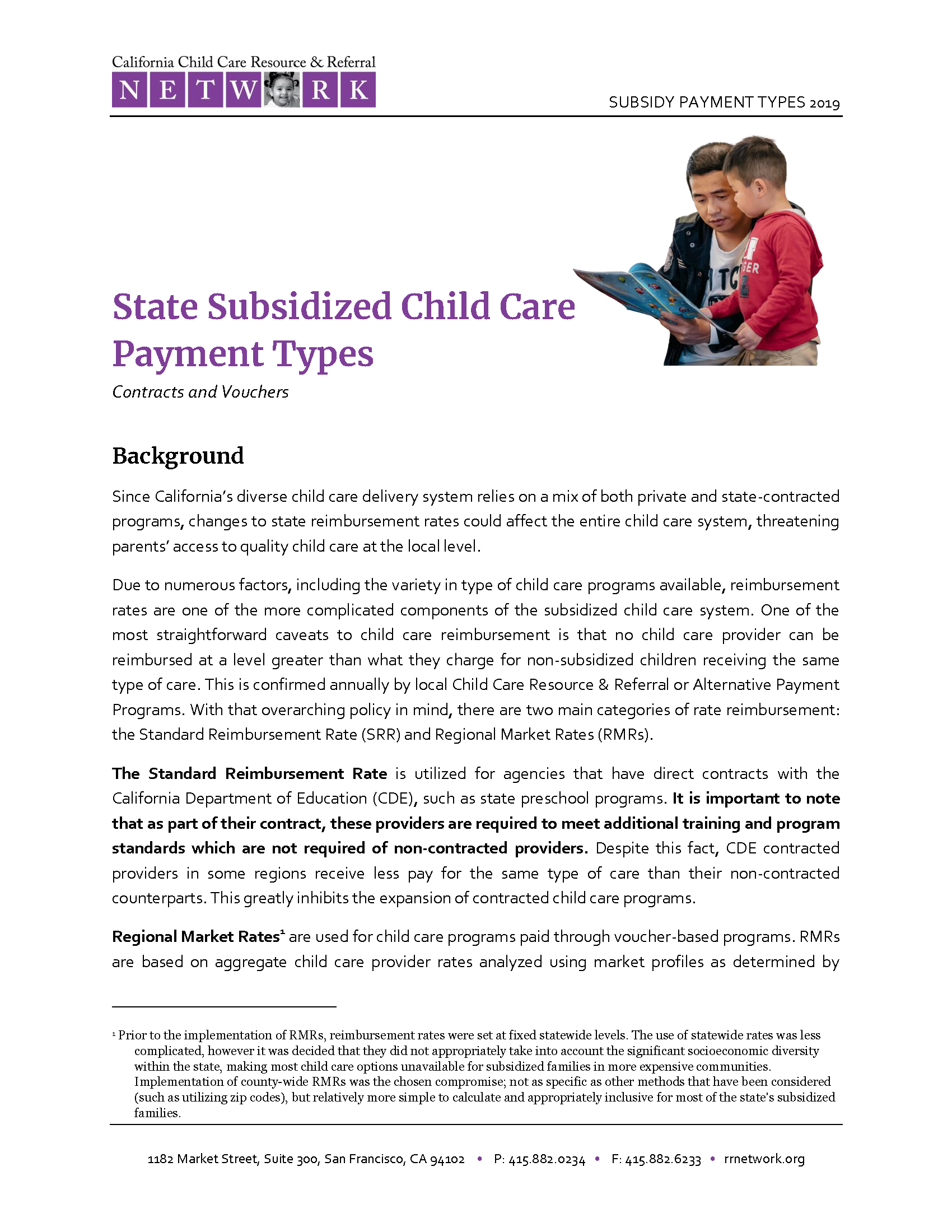 State Subsidized Child are Payment Types