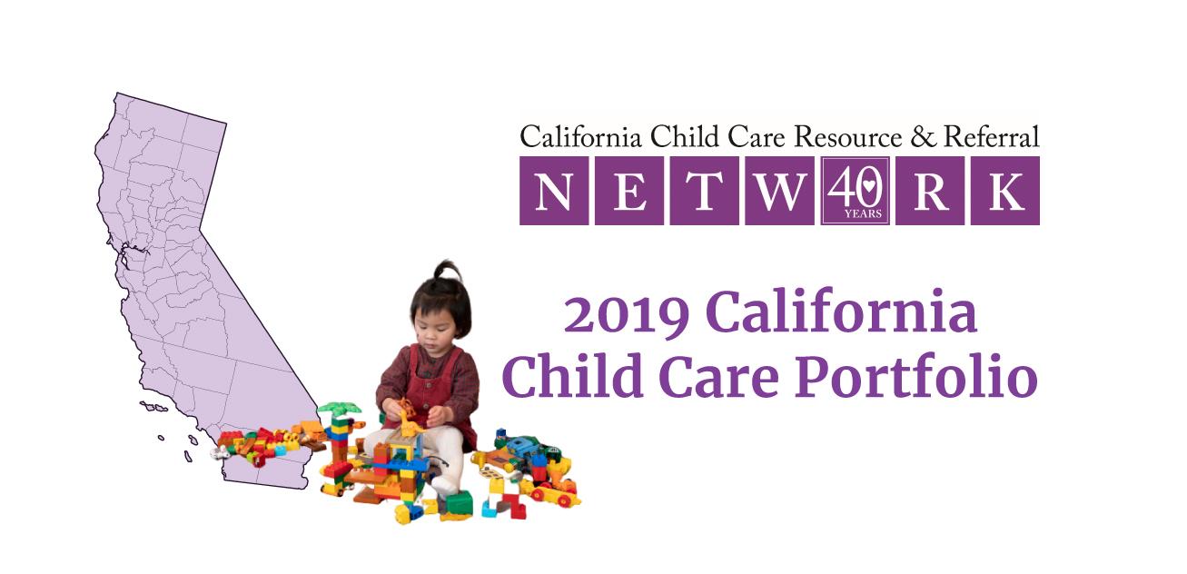 2019 California Child Care Portfolio